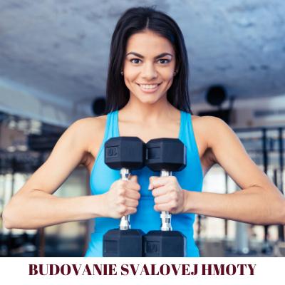 budovanie svalovej hmoty